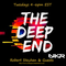 The Deep End Episode 79. Ocotber 6th, 2020. Featuring - Robert Stephen & Mrs Jones.