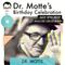 DR. MOTTE for Dr. Motte's Birthday Celebration 2017 // #dmbc2017