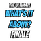 What's It About? Ultimate Finale