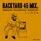 Backyard 45 Mix (2015)