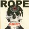 "ROPE - ""Slow Fizz"""