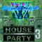 Dance House Party  3 by Cpmix LIVE