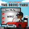 The Drive-Thru 028 // MTBTZ