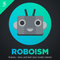 Roboism 22: Angry Most of the Time