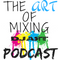 ART OF MIXING PODCAST VOL 351