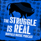 The Struggle Is Real Buffalo Music Podcast EP 35