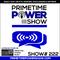 Primetime Power Show | Show # 222 | 010319