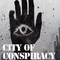 The Making of City of Conspiracy