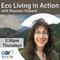 Eco Living In Action - 15-02-2018 - Carbon Offsetting our flights - with Prof James Higham