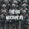 The Big Mixtape #5