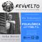 Revuelto 941 - Seba Dorso, Viajero clandestino, Tierra adentro