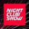 NIGHT CLUB SHOW - RELEASE 10 (12.03.16)