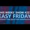 Paradiso Perduto Show #223 - Easy Friday