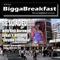 BIGGA BREAKFAST · RE-LOADED!!!!! 18/09/2012