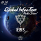 "Global Infection ""Radio Show"" (Episode #24)"