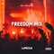 FREEDOM MIX [Afro, Dancehall, Hip Hop, RnB]