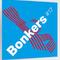 Bonkers #17 Drum 'n Bass