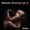 Melodic Grooves vol. 4 (Make Love Edition)