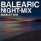 BALEARIC Night MIX '18