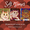 PODCAST: Soft Times #34 Psichedelia