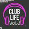 Club Life vol. 3 (mixed by DJ Benchuscoro vs. Bantertrax)