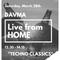 DAVMA @ Live From HOME - TECHNO CLASSICS - Quarantine (28-03-20)