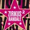 ZIRKUS RANDALE 2 - Andi De Luxe - Süss Podcast