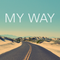 MY WAY Mixed by LeBig 14-12-2016