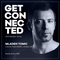 Get Connected with Mladen Tomic - 009 - Live in London, Night Light Showcase at UNDR, 11.10.2018.