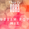 This Is Neha: Urban Pop Mix