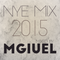 NYE MIX 2015 by MGIUEL