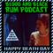 Episode 130: HAPPY DEATH DAY