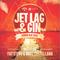 Jet Lag and Gin (DjFatSteve and Dave Castellano 2015 Demo)