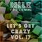 Milk - Let's Get Crazy vol. 17
