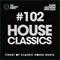 House Classics with SAIX 102