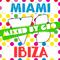 Miami vs Ibiza 2014