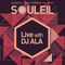 Live from Souleil (San Diego) 24-September-2017 - DJ ALA