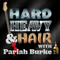 Hard, Heavy & Hair Show with Pariah Burke   169   Courage and Love