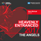 Heavenly Entranced 2017 - The Angels- Mixed by Saint Michael