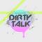 Mutiny Audio - Dirty Talk (2015)