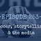 Ep. 253 - Soccer, 'storytelling' and the media