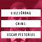 Lillelördag crime: Oscar Pistorius