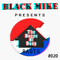 THE HOUSE OF DEEP #020 By BLACK MIKE