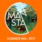 MANSTA Summer 2017 Mix