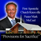 Provisions For Sacrifice - Rev. Mark McCool - First Apostolic Church Knoxville