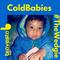 #TheWedgie | ColdBabies