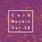 Cold Rockin' Vol. 18