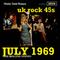 JULY 1969: UK rock 45s