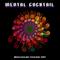 Mental Cocktail   Abstraction 2017 DJ Set (Saint-Petersburg)