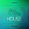 Break The House (Chapter 8)